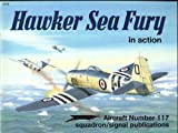 Hawker Sea Fury in Action, Ron MacKay, 0897472675