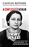 Book Cover for A Complicated Woman: South Carolina, Notorious USA