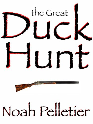 The Great Duck Hunt: A Short Story (The Hunt Book 2)