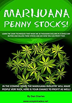 Marijuana stock profits by [Charles, Dan]
