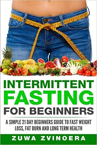 Intermittent Fasting For Beginners: A Simple 21-Day