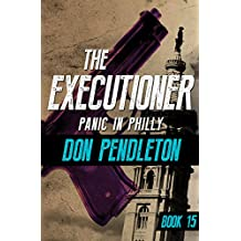 Panic in Philly (The Executioner Book 15)