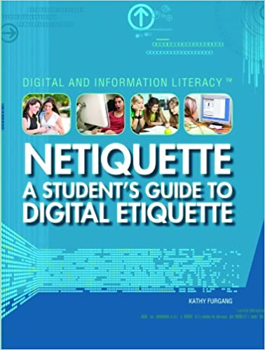 Netiquette A Student S Guide To Digital Etiquette Digital And