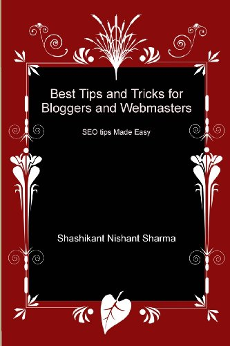 Best Tips and Tricks for Bloggers and Webmasters: SEO tips Made Easy