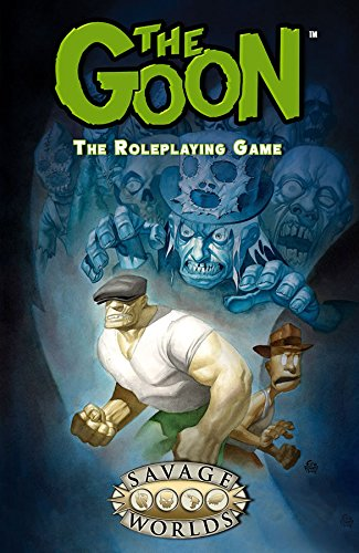 Savage Worlds: The Goon (Hardcover) (S2P11300LE)