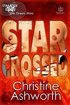 Star Crossed (StarTide Book 3) by [Ashworth, Christine]