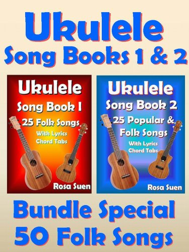 Amazon Ukulele Song Book 1 2 50 Folk Songs With Lyrics And