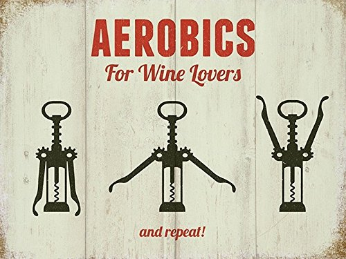 Aerobics For Wine Lovers Small Steel Sign 8