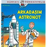 ARKADAŞIM ASTRONOT