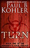 Turn: Book One of the Humanity's Edge Trilogy