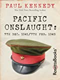 Front cover for the book Pacific onslaught: 7th Dec. 1941/7th Feb. 1943 by Paul Kennedy