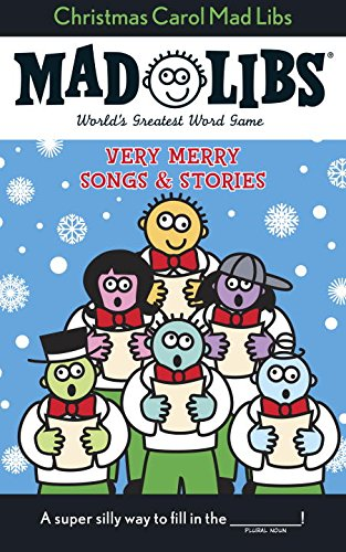 Christmas Carol Mad Libs: Stocking Stuffer Mad Libs (Printable Christmas Carols For Kids)