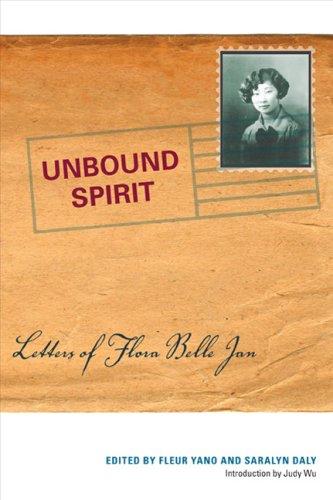 Unbound Spirit: Letters of Flora Belle Jan pdf