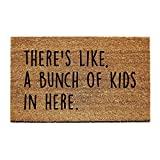 DKISEE Indoor Outdoor Entrance Rug Floor Mat There's like, a bunch of kids in here Bathmat Funny Doormat, 18''x30''
