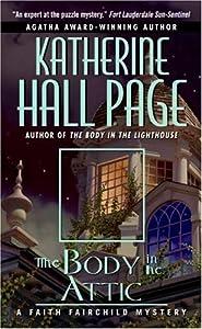 The Body in the Attic: A Faith Fairchild Mystery (Faith Fairchild Series Book 14)