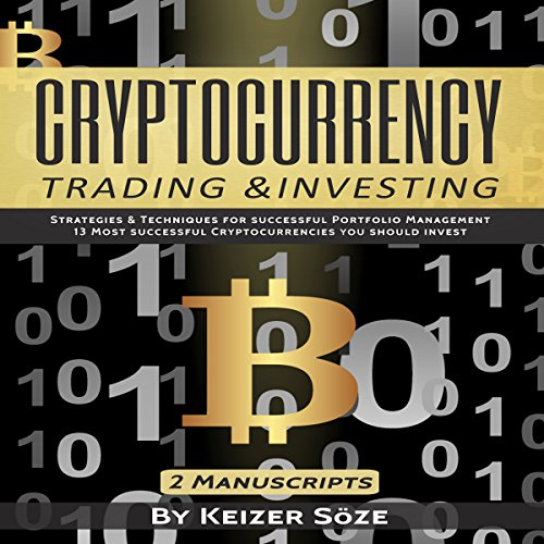 B.E.S.T Cryptocurrency Trading & Investing: Bitcoin and Cryptocurrency Technologies, Cryptocurrency Investin<br />D.O.C