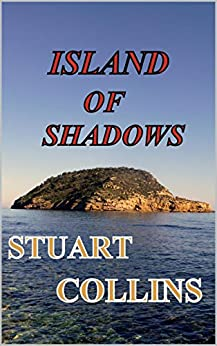 Island of Shadows by [Collins, Stuart]