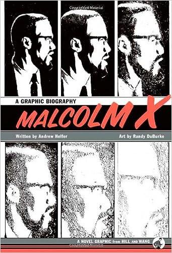 Malcolm X - Andrew Helfer (Editor); Randy DuBurke (Illustrator)