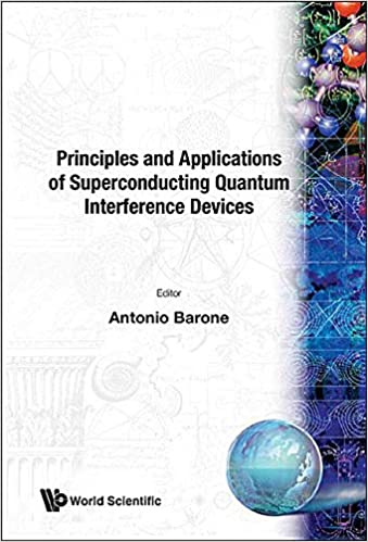 principles and applications of superconducting quantum interference devices barone antonio