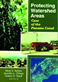 img - for Protecting Watershed Areas: Case of the Panama Canal by P Mark S Ashton (2000-01-01) book / textbook / text book
