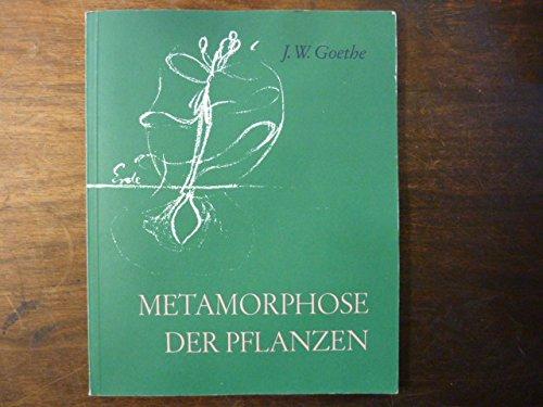 Die Metamorphose der Pflanzen (German Edition), Goethe, Johann Wolfgang von