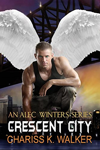 Crescent City (An Alec Winters Series Book 2)