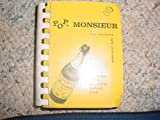 img - for Pop, Monsieur: Champagne Recipes for Everyday Food and Drink book / textbook / text book