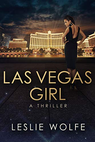 Las Vegas Girl: A Gripping, Suspenseful Crime Novel by [Wolfe, Leslie]
