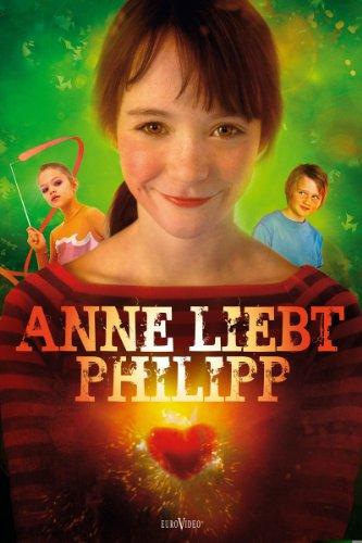 Anne liebt Philipp Film