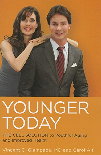 Younger Today: The Cell Solution to Youthful Aging and Improved Health