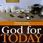 God for Today | Denise Lorenz