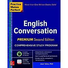 Practice Makes Perfect: English Conversation, Premium Second Edition