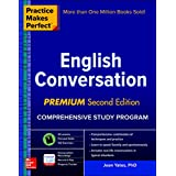 Practice Makes Perfect: English Conversation, Premium Second Edition