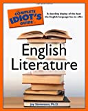 The Complete Idiot's Guide to English Literature, Jay Stevenson, 1592576567