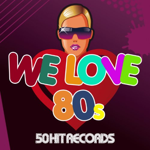 WE LOVE 80´s (50 Hit Records)