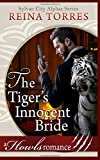 The Tiger's Innocent Bride: Howls Romance (Sylvan City Alphas)