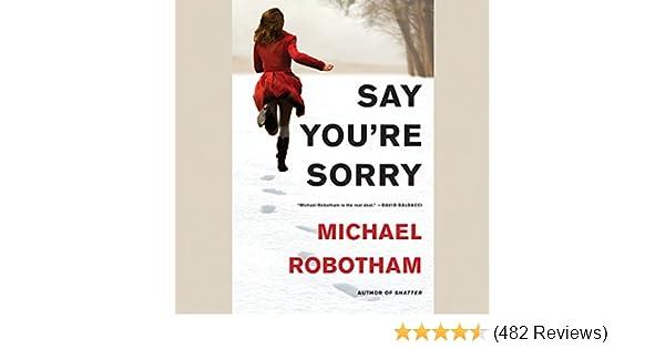 Amazon Say Youre Sorry Audible Audio Edition Michael Robotham Sean Barrett Hachette Books