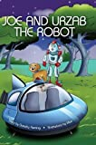 img - for Joe and Urzab the Robot book / textbook / text book
