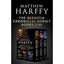 The Bernicia Chronicles Boxset: I-III