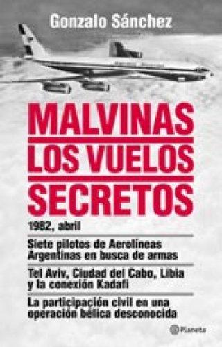 malvinas-los-vuelos-secretos-spanish-edition