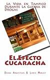 El Efecto Cucaracha, Diana Angustias and Lance Manley, 1494264528