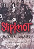 Slipknot: Masked and Unmasked