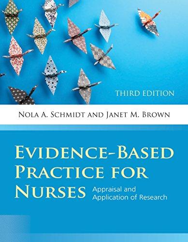 Evidence-Based Practice for Nurses (Schmidt, Evidence Based Practice for Nurses)