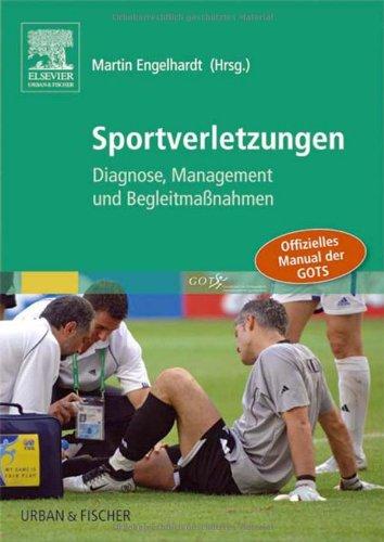 Sportverletzungen: Diagnose, Management und Begleitmaßnahmen