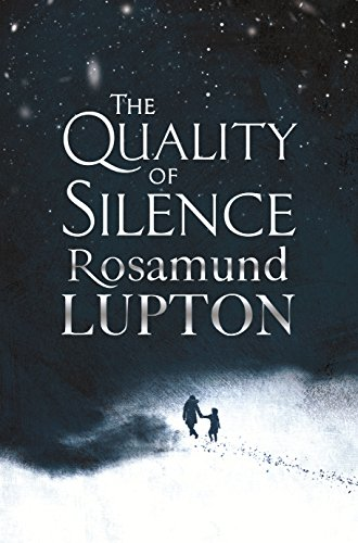 """The Quality of Silence"" av Rosamund Lupton"