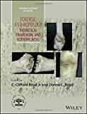 img - for Forensic Anthropology: Theoretical Framework and Scientific Basis (Forensic Science in Focus) book / textbook / text book