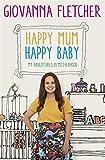 Happy Mum, Happy Baby: My adventures into motherhood