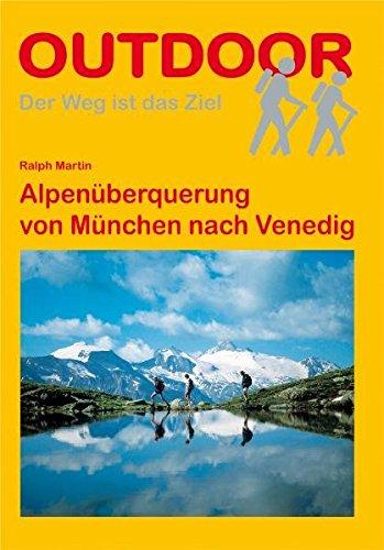 Alpenüberquerung von München nach Venedig (Der Weg ist das Ziel)