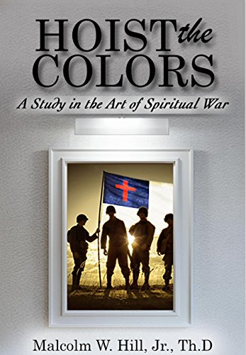 hoist-the-colors-a-study-in-the-art-of-spiritual-war
