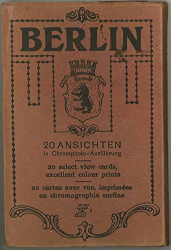 1924 Souvenir Booklet of Berlin Germany - With 20 Detachable Color Post Cards For Your Friends - Germany Booklet